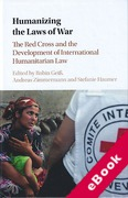 Cover of Humanizing the Laws of War: The Red Cross and the Development of International Humanitarian Law (eBook)