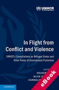 Cover of In Flight from Conflict and Violence: UNHCR's Consultations on Refugee Status and Other Forms of International Protection (eBook)