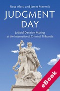 Cover of Judgment Day: Judicial Decision Making at the International Criminal Tribunals (eBook)