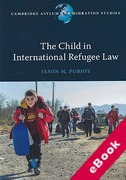 Cover of The Child in International Refugee Law (eBook)