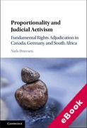 Cover of Proportionality and Judicial Activism: Fundamental Rights Adjudication in Canada, Germany and South Africa (eBook)