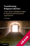 Cover of Transforming Religious Liberties: A New Theory of Religious Rights for National and International Legal Systems (eBook)