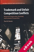 Cover of Trademark and Unfair Competition Conflicts: Historical-Comparative, Doctrinal, and Economic Perspectives (eBook)