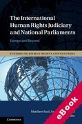 Cover of The International Human Rights Judiciary and National Parliaments: Europe and Beyond (eBook)