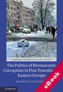 Cover of The Politics of Bureaucratic Corruption in Post-Transitional Eastern Europe (eBook)