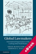 Cover of Global Lawmakers: International Organizations in the Crafting of World Markets (eBook)
