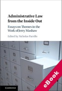 Cover of Administrative Law from the Inside Out: Essays on Themes in the Work of Jerry Mashaw (eBook)