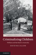 Cover of Criminalizing Children: Welfare and the State in Australia