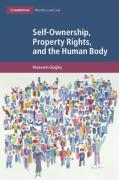 Cover of Self-Ownership, Property Rights, and the Human Body: A Legal and Philosophical Analysis