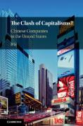 Cover of The Clash of Capitalisms: Chinese Investors in the United States