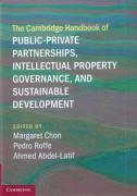 Cover of The Cambridge Handbook of Public-Private Partnerships, Intellectual Property Governance, and Sustainable Development