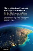 Cover of The Brazilian Legal Profession in the Age of Globalization