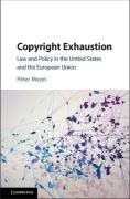 Cover of Copyright Exhaustion: Law and Policy in the United States and the European Union