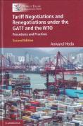 Cover of Tariff Negotiations and Renegotiations under the GATT and the WTO: Procedures and Practices