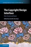 Cover of The Copyright/Design Interface: Past, Present and Future