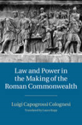 Cover of Law and Power in the Making of the Roman Commonwealth