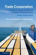 Cover of Trade Cooperation: The Purpose, Design and Effects of Preferential Trade Agreements
