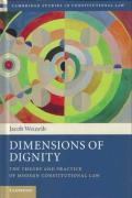 Cover of Dimensions of Dignity: The Theory and Practice of Modern Constitutional Law