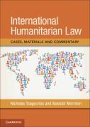Cover of International Humanitarian Law: Cases, Materials and Commentary