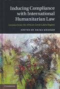Cover of Inducing Compliance with International Humanitarian Law: Lessons from the African Great Lakes Region