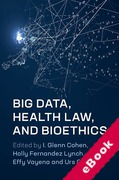 Cover of Big Data, Health Law, and Bioethics (eBook)
