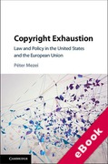 Cover of Copyright Exhaustion: Law and Policy in the United States and the European Union (eBook)