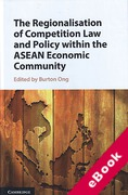 Cover of The Regionalisation of Competition Law and Policy within the ASEAN Economic Community (eBook)