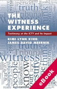 Cover of The Witness Experience: Testimony at the ICTY and Its Impact (eBook)