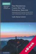 Cover of The Prudential Carve-Out for Financial Services: Rationale and Practice in the GATS and Preferential Trade Agreements (eBook)