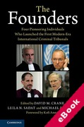 Cover of The Founders: Four Pioneering Individuals Who Launched the First Modern-Era International Criminal Tribunals (eBook)