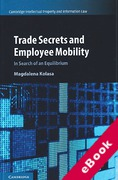 Cover of Trade Secrets and Employee Mobility: In Search of an Equilibrium (eBook)