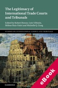 Cover of The Legitimacy of International Trade Courts and Tribunals (eBook)