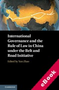 Cover of International Governance and the Rule of Law in China under the One Belt One Road Initiative (eBook)
