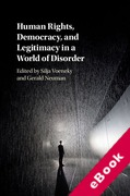 Cover of Human Rights, Democracy, and Legitimacy in a World of Disorder (eBook)