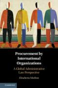 Cover of Procurement by International Organizations: A Global Administrative Law Perspective