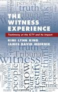 Cover of The Witness Experience: Testimony at the ICTY and Its Impact