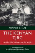 Cover of The Kenyan TJRC: An Outsider's View from the Inside
