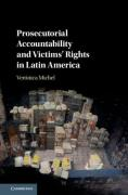 Cover of Prosecutorial Accountability and Victims' Rights in Latin America