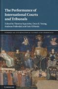 Cover of The Performance of International Courts and Tribunals