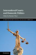 Cover of International Courts and Domestic Politics