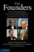 Cover of The Founders: Four Pioneering Individuals Who Launched the First Modern-Era International Criminal Tribunals