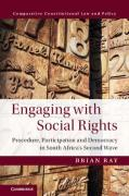 Cover of Engaging with Social Rights: Procedure, Participation and Democracy in South Africa's Second Wave