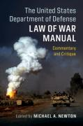 Cover of The United States Department of Defense Law of War Manual: Commentary and Critique