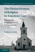 Cover of The Distinctiveness of Religion in American Law:Rethinking Religious Clause Jurisprudence