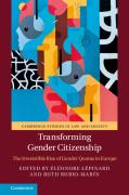 Cover of Transforming Gender Citizenship: The Irresistible Rise of Gender Quotas in Europe