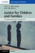Cover of Justice for Children and Families: A Developmental Perspective