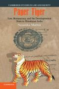 Cover of Paper Tiger: Law, Bureaucracy and the Developmental State in Himalayan India