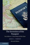 Cover of The Invention of the Passport: Surveillance, Citizenship and the State
