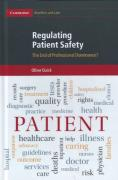 Cover of Regulating Patient Safety: The End of Professional Dominance?