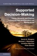Cover of Supported Decision-Making: Theory, Research, and Practice to Enhance Self-Determination and Quality of Life